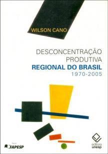 Desconcentração produtiva regional do Brasil: 1970