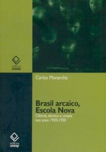 Brasil arcaico, Escola Nova