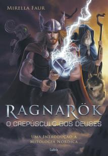 Ragnarok - O Crepúsculo dos Deuses - O Crepúsculo Dos Deuses