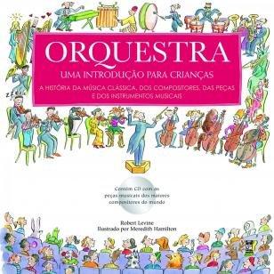 Orquestra - Uma introdução para crianças