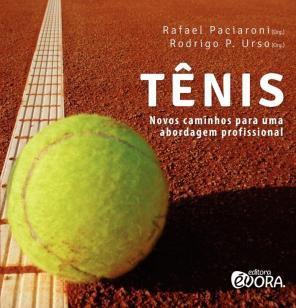 Tênis - Novos caminhos para uma abordagem profissional