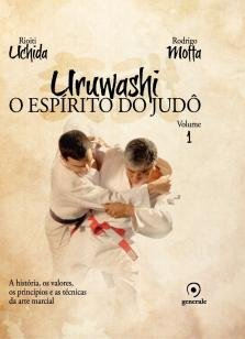 Uruwashi - O espírito do judô