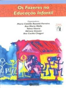 Os fazeres na educação infantil