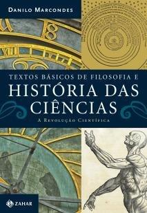 Textos básicos de filosofia e história das ciência - A revolução científica