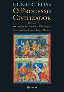 O processo civilizador 2 - Formação do Estado e civilização