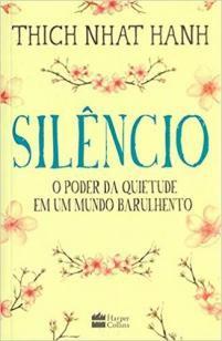 Silêncio - o poder da quietude em um mundo barulhento