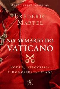 No armário do Vaticano - Poder, hipocrisia e homossexualidade