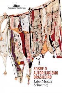 Sobre o autoritarismo brasileiro - Pré-venda autog