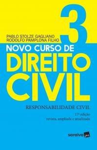Novo curso de direito civil 3 : Responsabilidade c -
