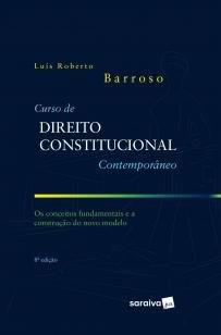 Curso de Direito Constitucional contemporâneo - 8ª - Os conceitos fundamentais...