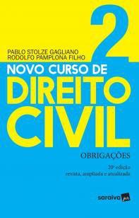 Novo curso de direito civil : Obrigações - 20ª edi -