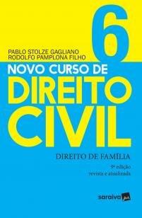 Novo curso de Direito Civil: Direito de família - -