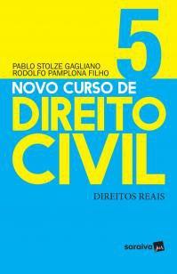 Novo curso de direito civil : Direitos reais - 1ª -