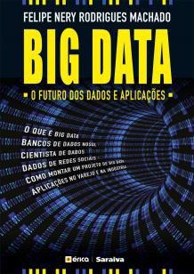 Big Data - O futuro dos dados e aplicações