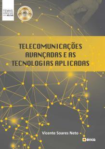 Telecomunicações avançadas e as tecnologias aplica
