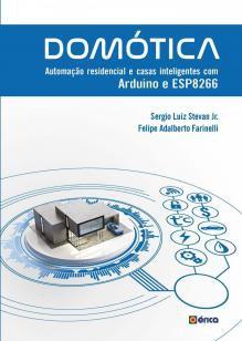 Domótica - Automação residencial e casas inteligentes com Ard