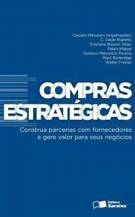 Compras estratégicas - Construa parcerias com fornecedores e gere valor p