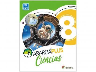 Livro Araribá Plus Ciências 8º Ano - Obra Coletiva