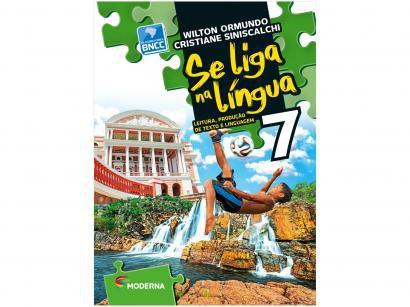 Livro Se Liga na Língua: Leitura, Produção de - Texto e Linguagem Português 7º Ano