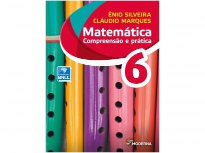 Livro Matemática Compreensão e Prática 6º Ano - Ênio Silveira e Cláudio Marques