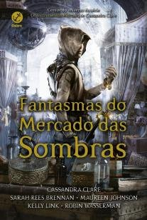 Fantasmas do Mercado das Sombras -