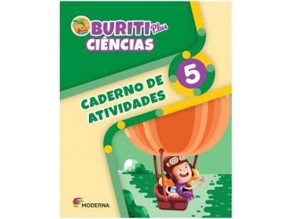 Caderno de Atividades Buriti Plus Ciências 5°Ano - Obra coletiva