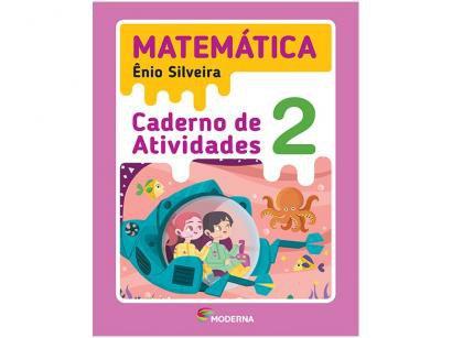 Caderno de Atividades Matemática 2° Ano - Ênio Silveira