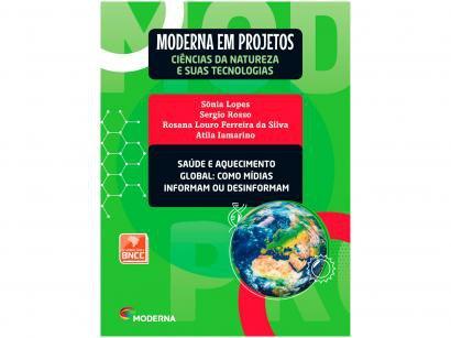 Livro Moderna em Projetos Ciências Naturais - Saúde Biologia Ensino Médio