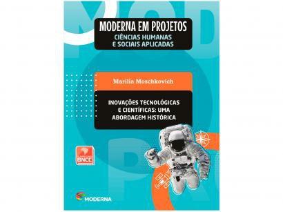 Livro Moderna em Projetos Inovações Tecnológicas - Ensino Médio Marília Moschkovich