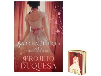 Livro Projeto Duquesa Vol. 1 Sabrina Jeffries - com Brinde